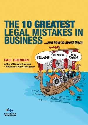 10 Greatest Legal Mistake in business and how to avoid them