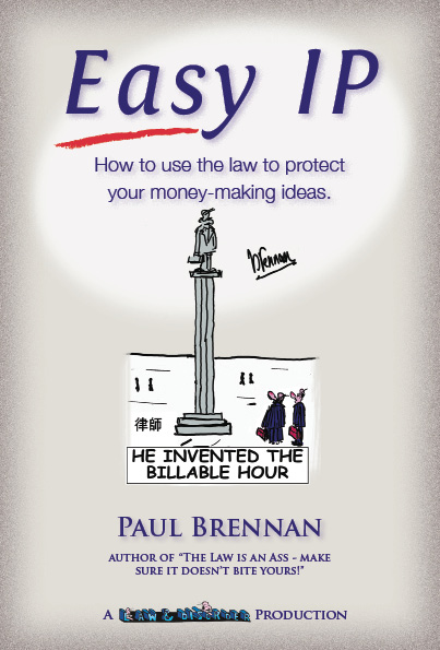 Easy IP - How to use the law to protect your money-making ideas