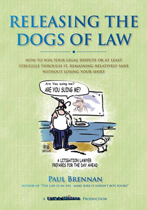 Releasing The Dogs Of Law